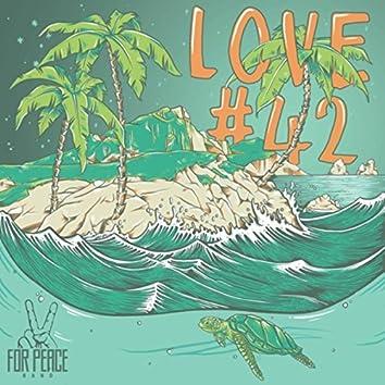 Love #42