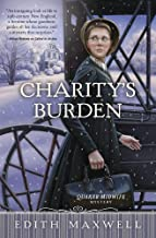 Charity's Burden (A Quaker Midwife Mystery Book 4)