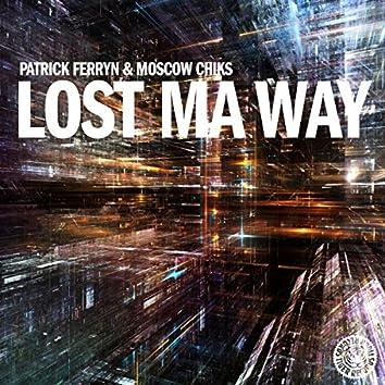 Lost Ma Way