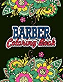 Barber Coloring Book: Barber Gifts For Him | Great Christmas & Secret Santa Present For Barbers