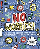 No Worries! Mindful Kids: An activity book for children who sometimes feel anxious