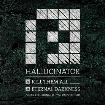Kill Them All / Eternal Darkness