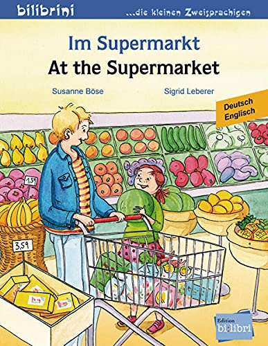 Im Supermarkt: Kinderbuch Deutsch-Englisch