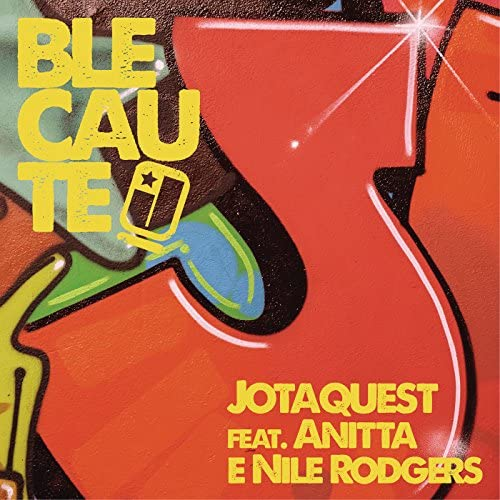 Jota Quest feat. Anitta & Nile Rodgers