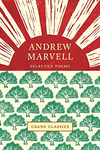 Marvell, A: Andrew Marvell: Selected Poems (Crane Classics)