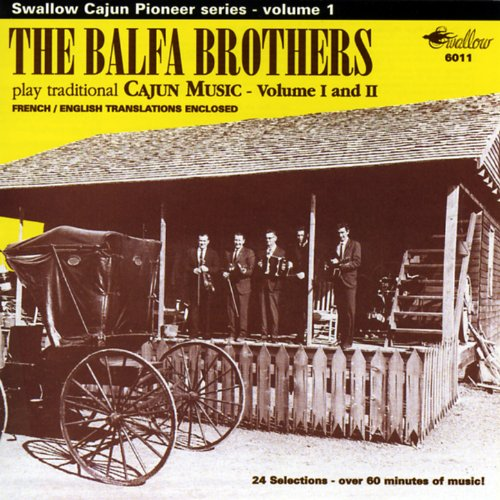 The Balfa Brothers Play Traditio...