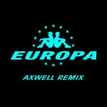 All Day And Night (Jax Jones & Martin Solveig Present Europa / Axwell Remix)