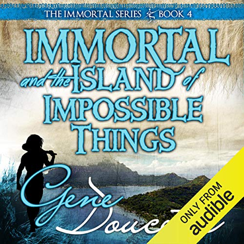 Immortal and the Island of Impossible Things Titelbild
