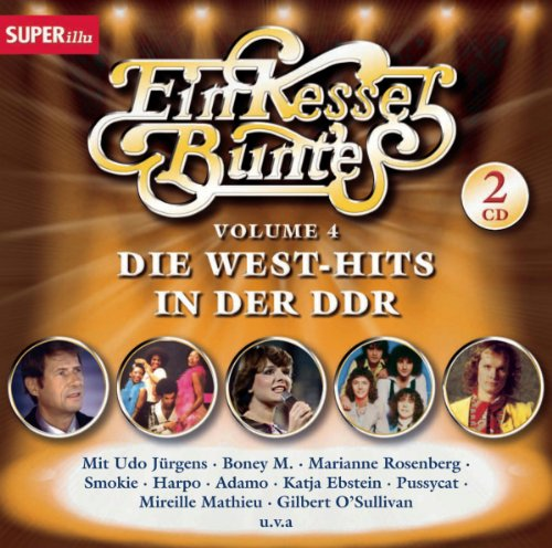 Ein Kessel Buntes IV - West-Hits in der DDR