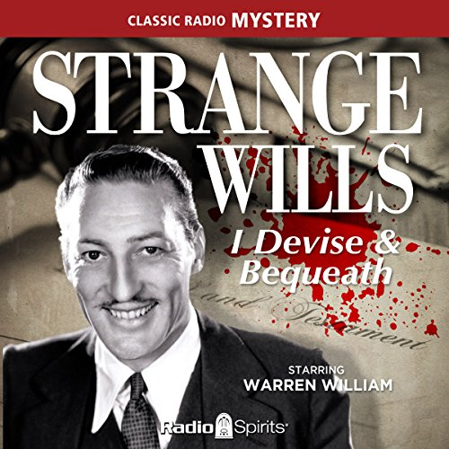 Couverture de Strange Wills: I Devise & Bequeath