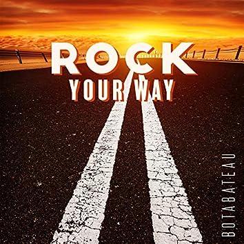 Rock Your Way
