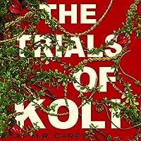 The Trials of Koli (Rampart Trilogy)