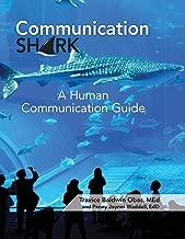 Communication Shark: A Human Communication Guide