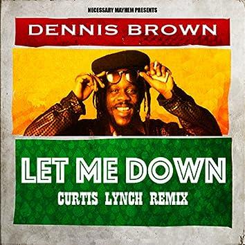 Let Me Down (Curtis Lynch Remix)