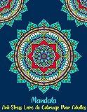 Mandala Anti-Stress Livre de Coloriage Pour Adultes: Mandala Pour Débutants Livre de Coloriage Adultes Simple et Facile: Magnifiques Mandalas à Colorier... Pour Méditation et Se Détendre