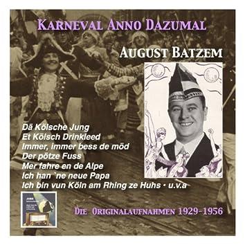 Karneval wie Anno dazumal: Dä Kölsche Jung – August Batzem (Music from the Golden Days of Carnival) [Recorded 1929-1956]