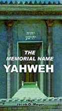 The memorial name, Yahweh