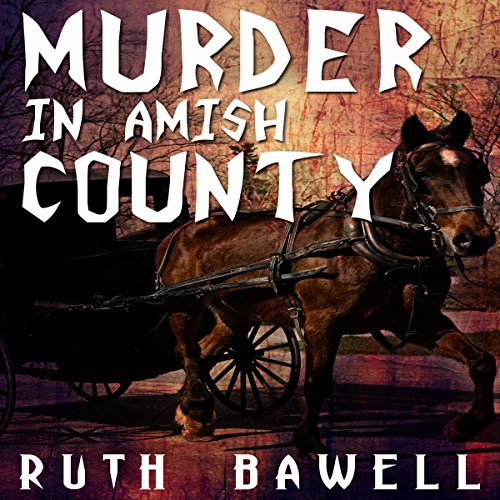 Murder in Amish County audiobook cover art
