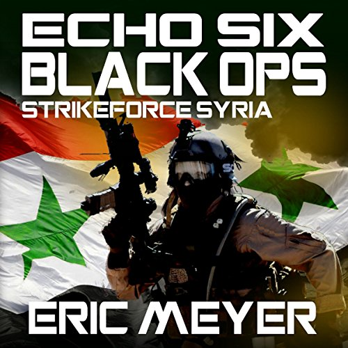 Strikeforce Syria audiobook cover art
