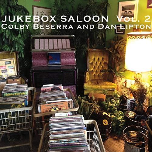 Colby Beserra & Dan Lipton