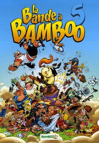 La bande a Bamboo T05