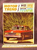 1963 63 December MOTOR TREND Magazine (Features: Road Test Studebaker Super Lark, Buick Skylark, & Rambler American, + Bonneville speed week)