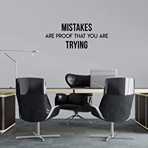 YOKIKI Wall Decal Quote Mistakes are Proof That You are Trying Vinyl Wall Stickers for Office Bedroom Decoration Vinyl Decals