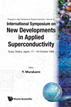 New Developments in Applied Superconductivity: Proceedings of the International Symposium: 15