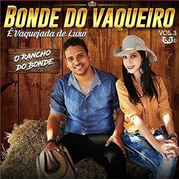 O Rancho Do Bonde Vol 3