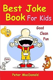 Best Joke Book for Kids: Best Funny Jokes and Knock Knock Jokes( 200+ Jokes)