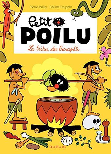Petit Poilu – tome 5 - La tribu des Bonapéti