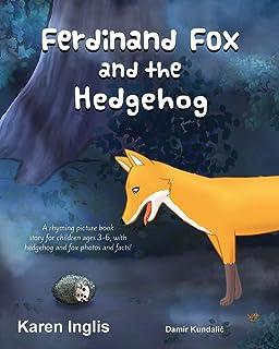 Ferdinand Fox and the Hedgehog