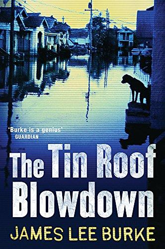 The Tin Roof Blowdown (Dave Robicheaux)