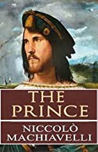 The Prince (Illustrated classic edition)