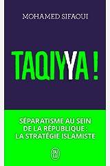 Taqiyya!: Séparatisme au sein de la République:la stratégie islamiste Poche
