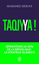 Taqiyya!: Séparatisme au sein de la République:la stratégie islamiste