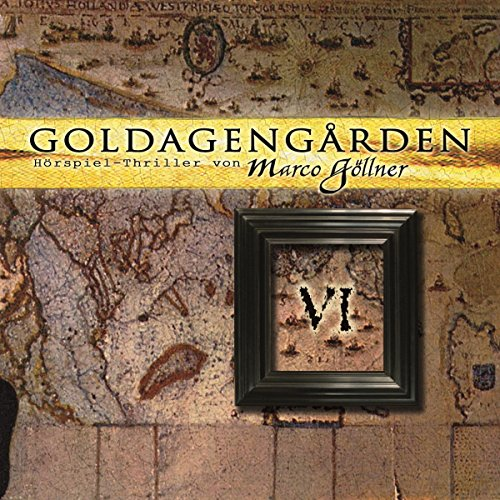 Goldagengarden 6 audiobook cover art
