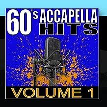 60's Accapella Hits Volume 1