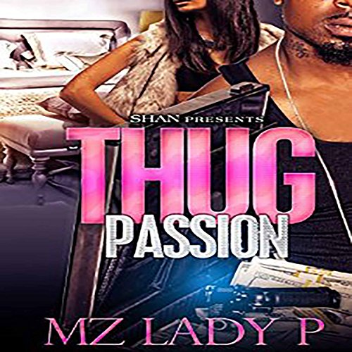 Thug Passion audiobook cover art
