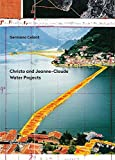 Christo and Jeanne-Claude: Water Projects (Pb)