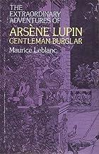 THE EXTRAORDINARY ADVENTURES OF ARSÈNE LUPIN, GENTLEMAN-BURGLAR (English Edition)