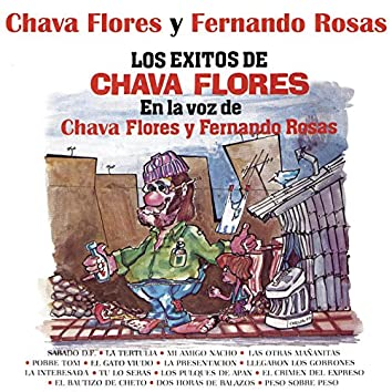 Los Éxitos de Chava Flores en la Voz de Chava Flores y Fernando Rosas