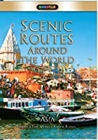 Scenic Routes Around the World- Asia