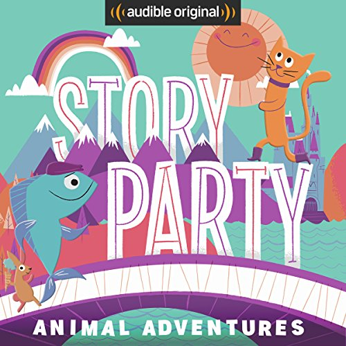 Story Party: Animal Adventures audiobook cover art
