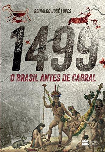 1499 : O Brasil antes de Cabral