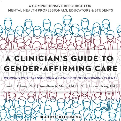 Couverture de A Clinician's Guide to Gender-Affirming Care