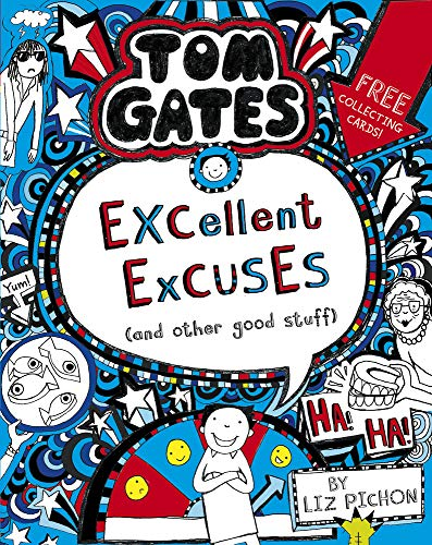 Tom Gates: Excellent Excuses (And Other Good Stuff: 1