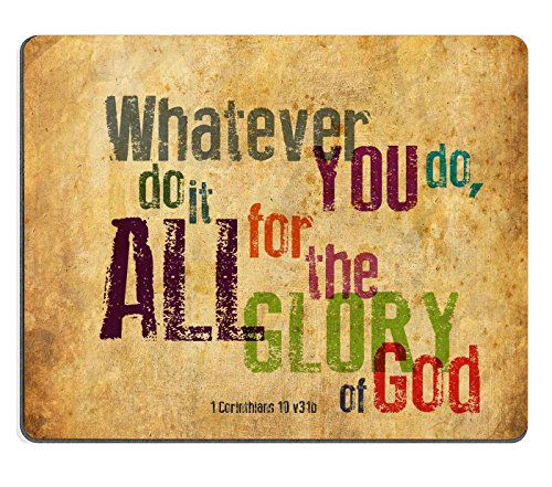 """Christian Bible Verse Mouse Pad, Whatever You do,do it All for the Glory of God.1Corinthlans 10 v31b, Mousepad Custom Freely Cloth Cover 9.84"""" X 7.87"""""""