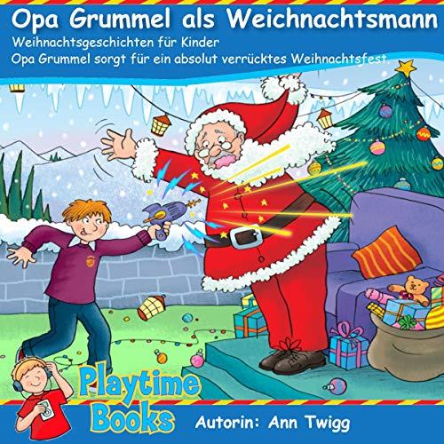 Opa Grummel als Weichnachtsmann [Grandpa Grummel as Santa Claus] cover art