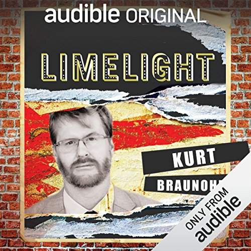 Ep. 14: Responsibility with Kurt Braunohler (Limelight) audiobook cover art